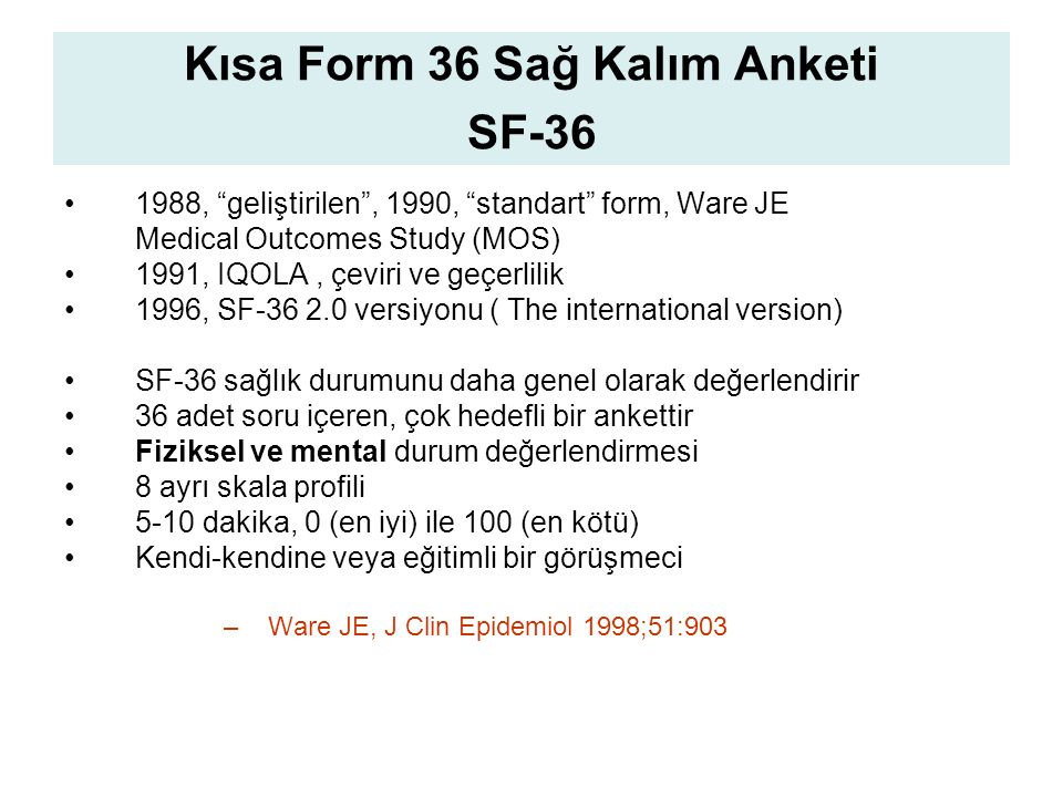 Kısa Form 36 Sağ Kalım Anketi SF-36