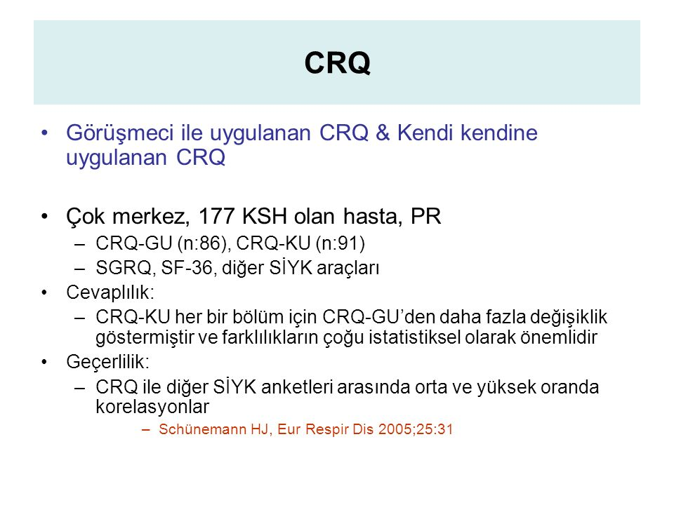 CRQ Görüşmeci ile uygulanan CRQ & Kendi kendine uygulanan CRQ