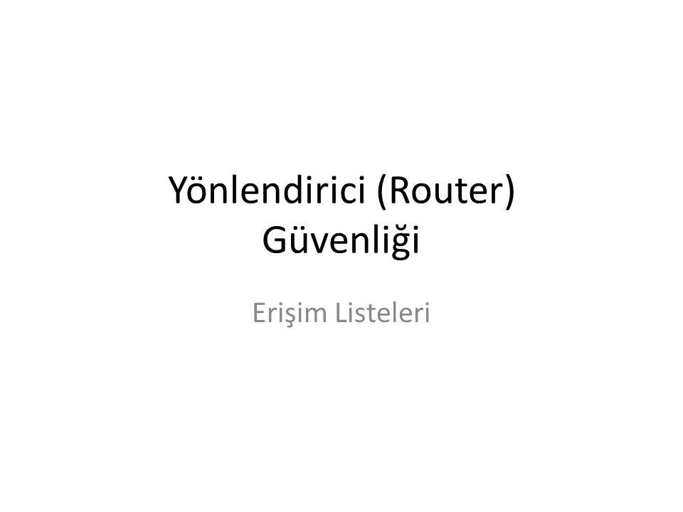 Yönlendirici (Router) Güvenliği
