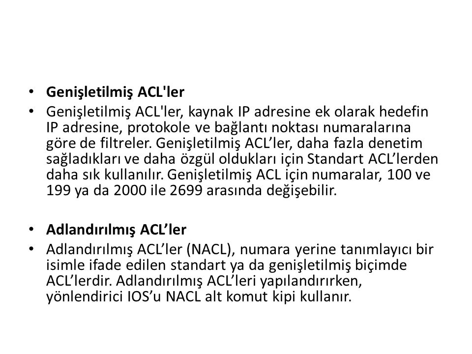 Genişletilmiş ACL ler