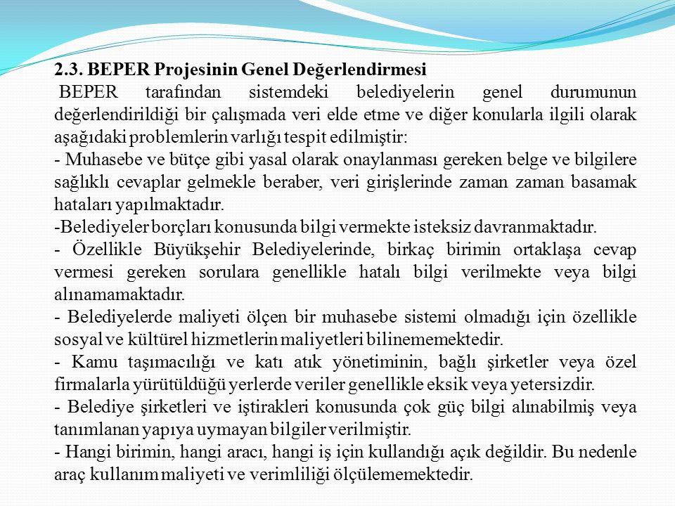2.3. BEPER Projesinin Genel Değerlendirmesi