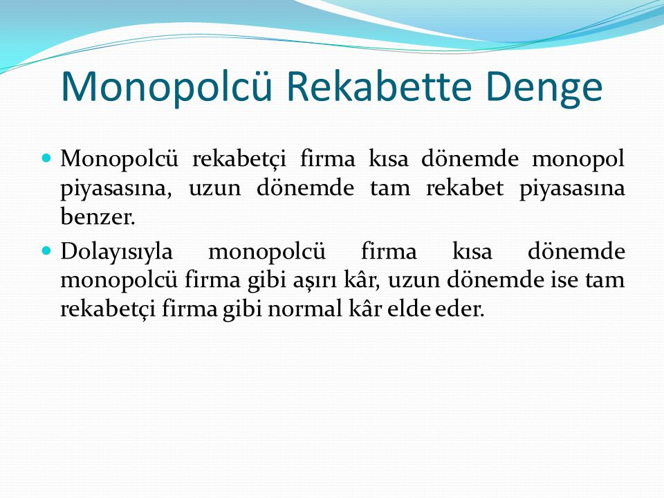 Monopolcü Rekabette Denge