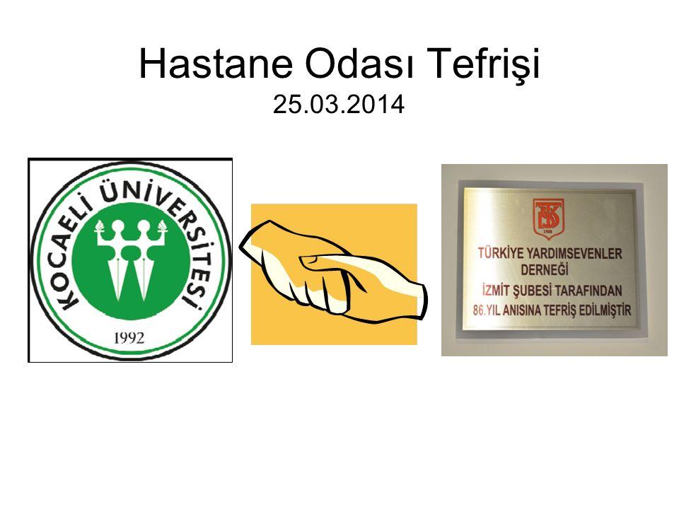 Hastane Odası Tefrişi 25.03.2014