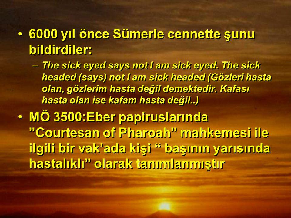 6000 yıl önce Sümerle cennette şunu bildirdiler: