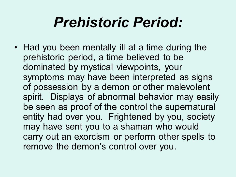 Prehistoric Period: