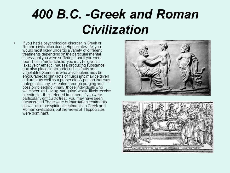 400 B.C. -Greek and Roman Civilization