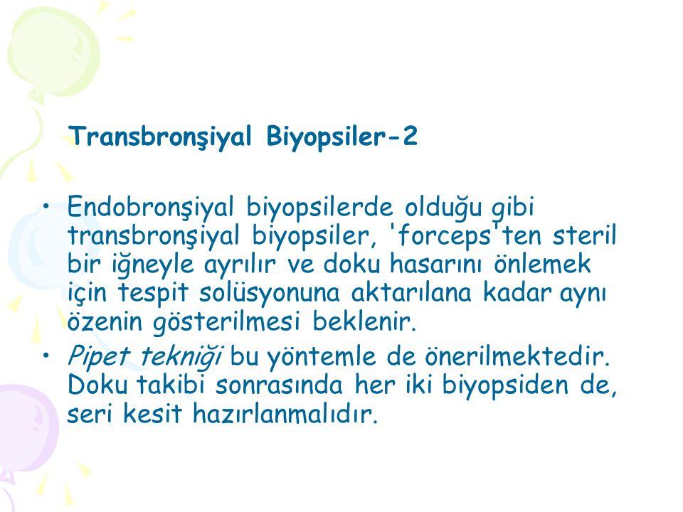 Transbronşiyal Biyopsiler-2