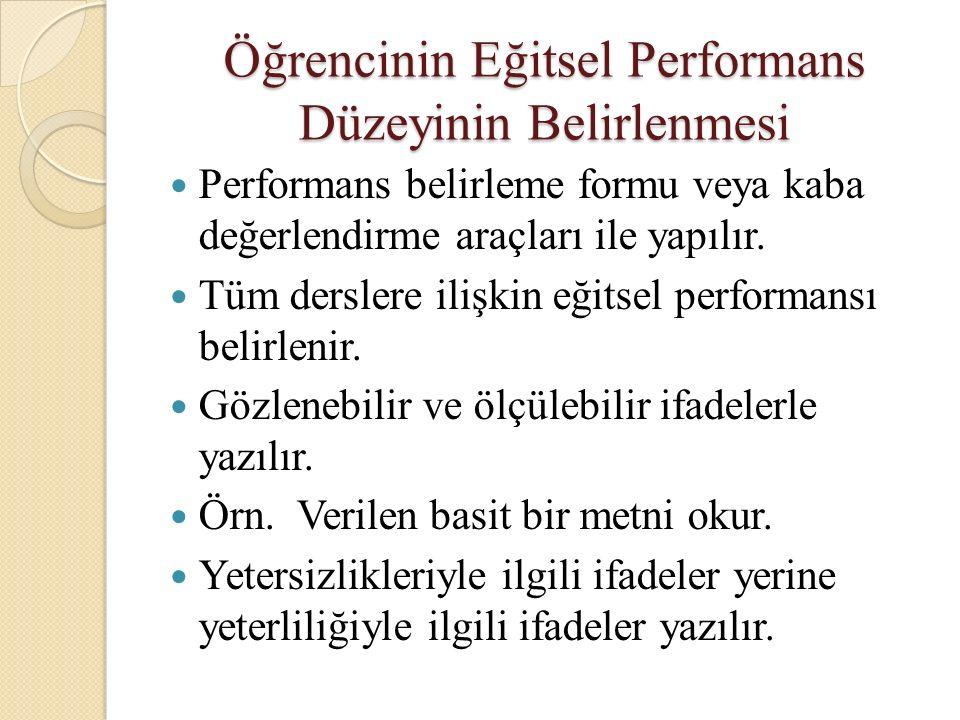 Öğrencinin Eğitsel Performans Düzeyinin Belirlenmesi