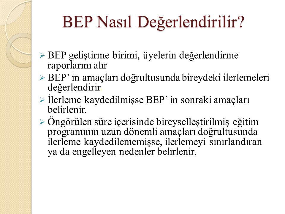 BEP Nasıl Değerlendirilir