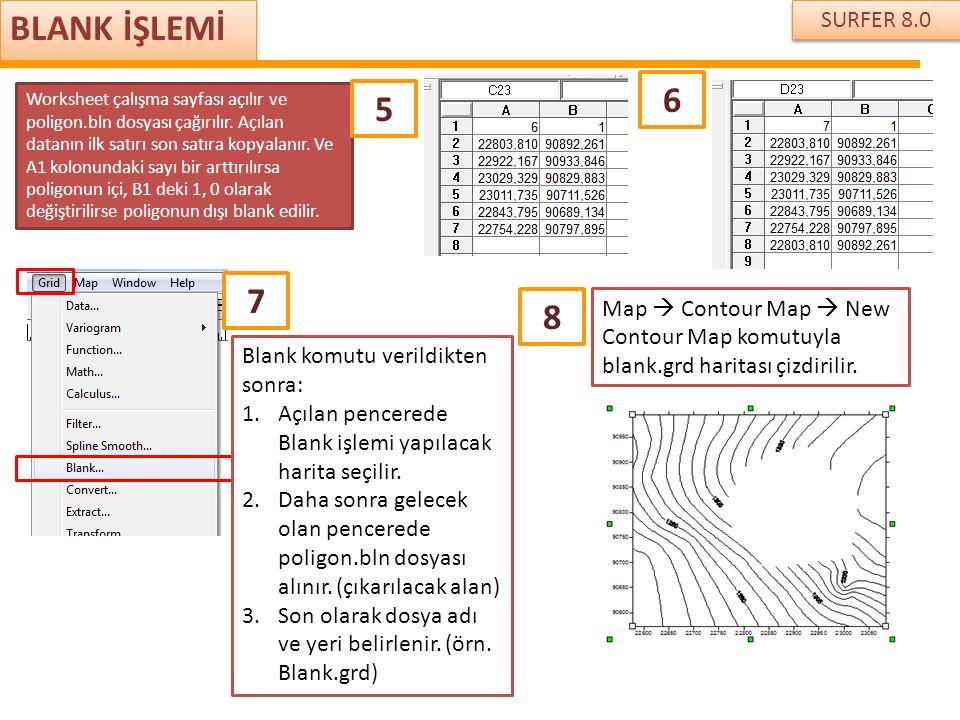 BLANK İŞLEMİ SURFER 8.0. 6.