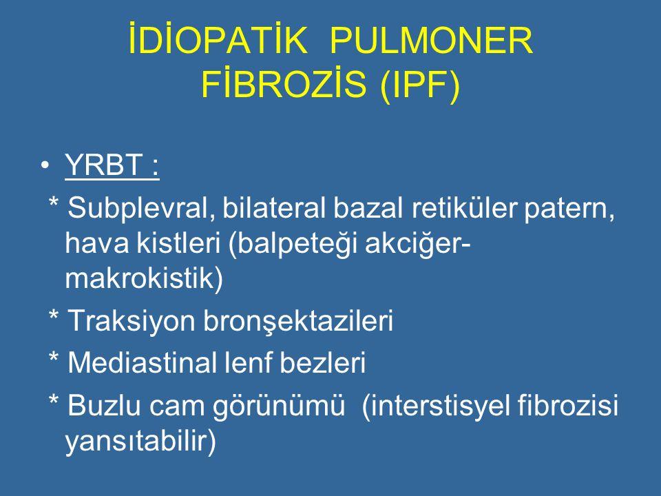İDİOPATİK PULMONER FİBROZİS (IPF)