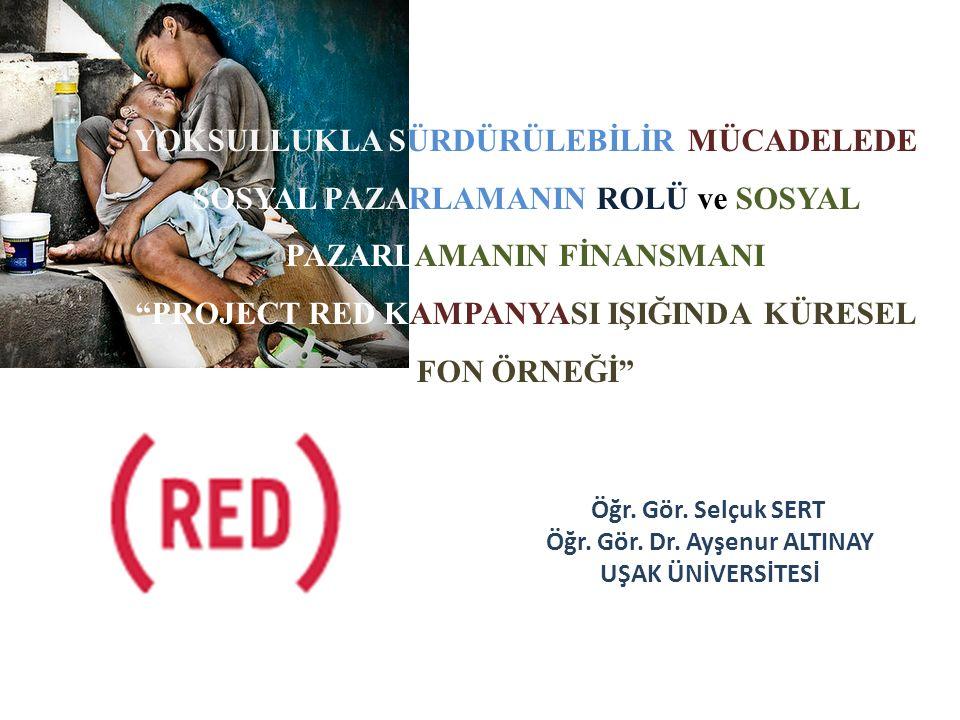 PROJECT RED KAMPANYASI IŞIĞINDA KÜRESEL FON ÖRNEĞİ
