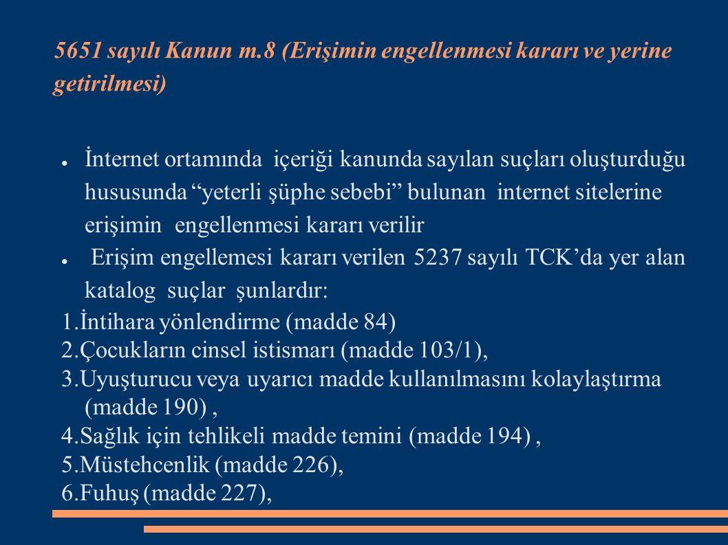 5651 sayılı Kanun m.8 (Erişimin engellenmesi kararı ve yerine getirilmesi)