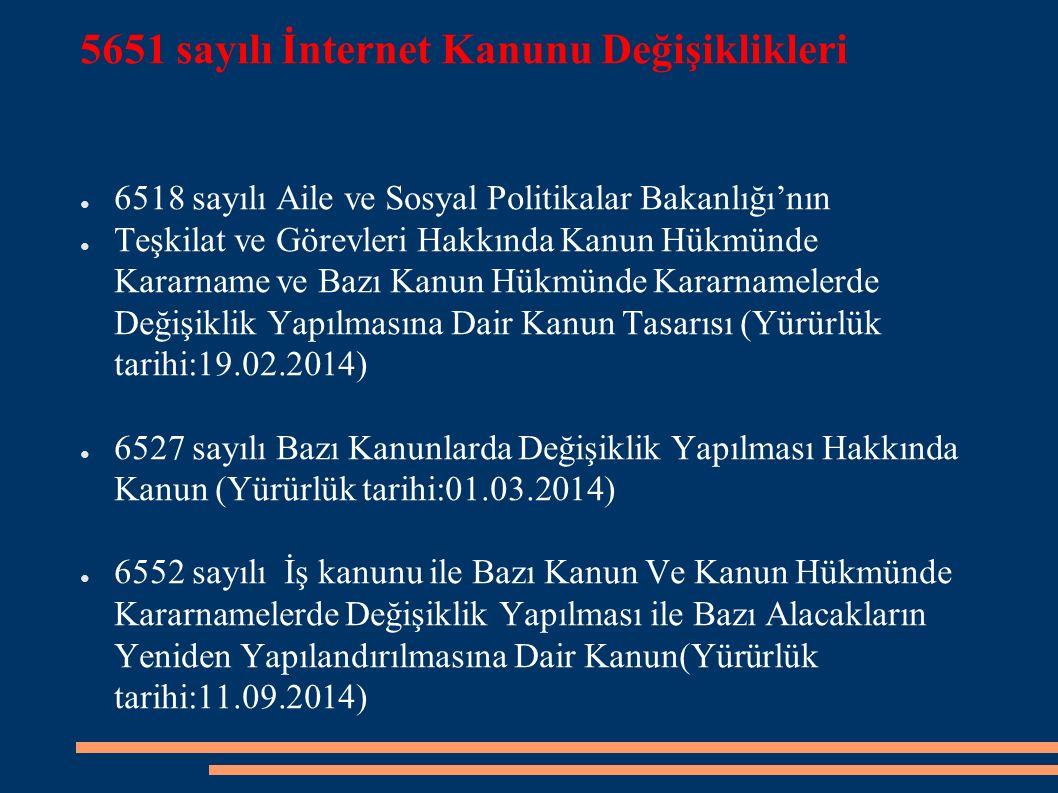 5651 sayılı İnternet Kanunu Değişiklikleri