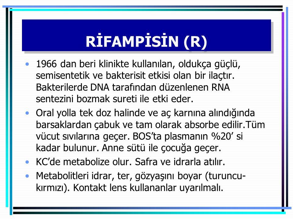 RİFAMPİSİN (R)