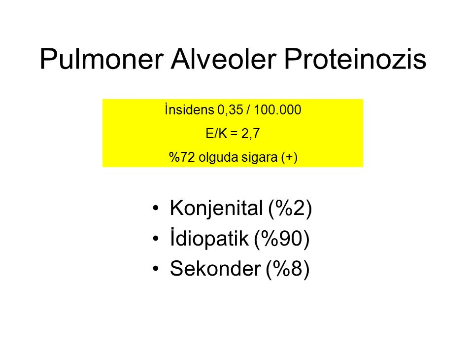Pulmoner Alveoler Proteinozis