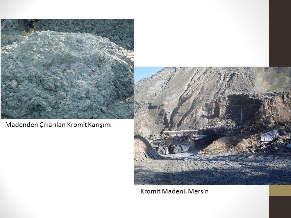 Madenden Çıkarılan Kromit Karışımı