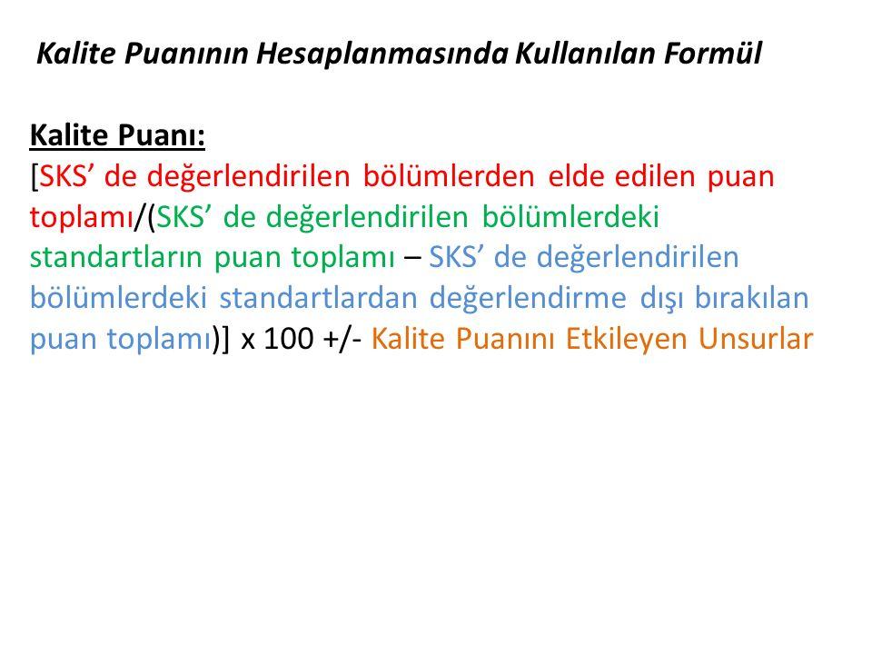 Kalite Puanının Hesaplanmasında Kullanılan Formül