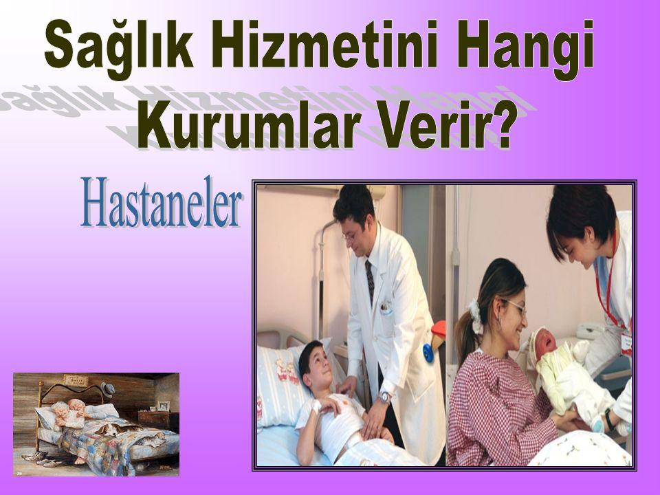 Sağlık Hizmetini Hangi