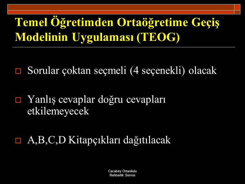 Temel Öğretimden Ortaöğretime Geçiş Modelinin Uygulaması (TEOG)