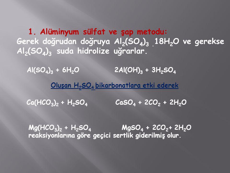 Alüminyum sülfat ve şap metodu: