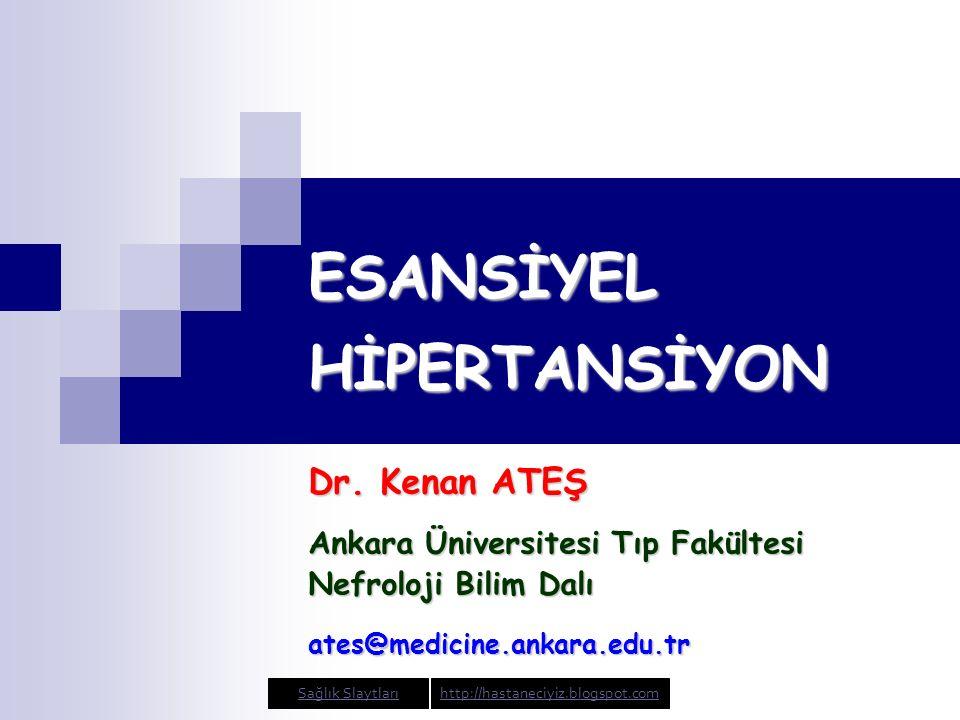 ESANSİYEL HİPERTANSİYON