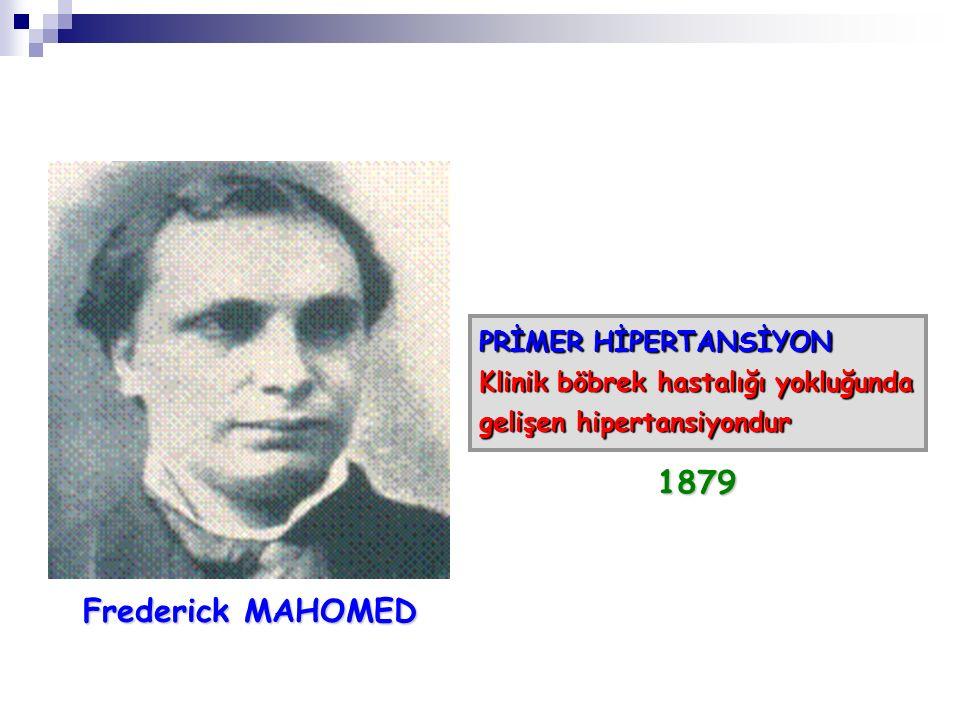 1879 Frederick MAHOMED PRİMER HİPERTANSİYON
