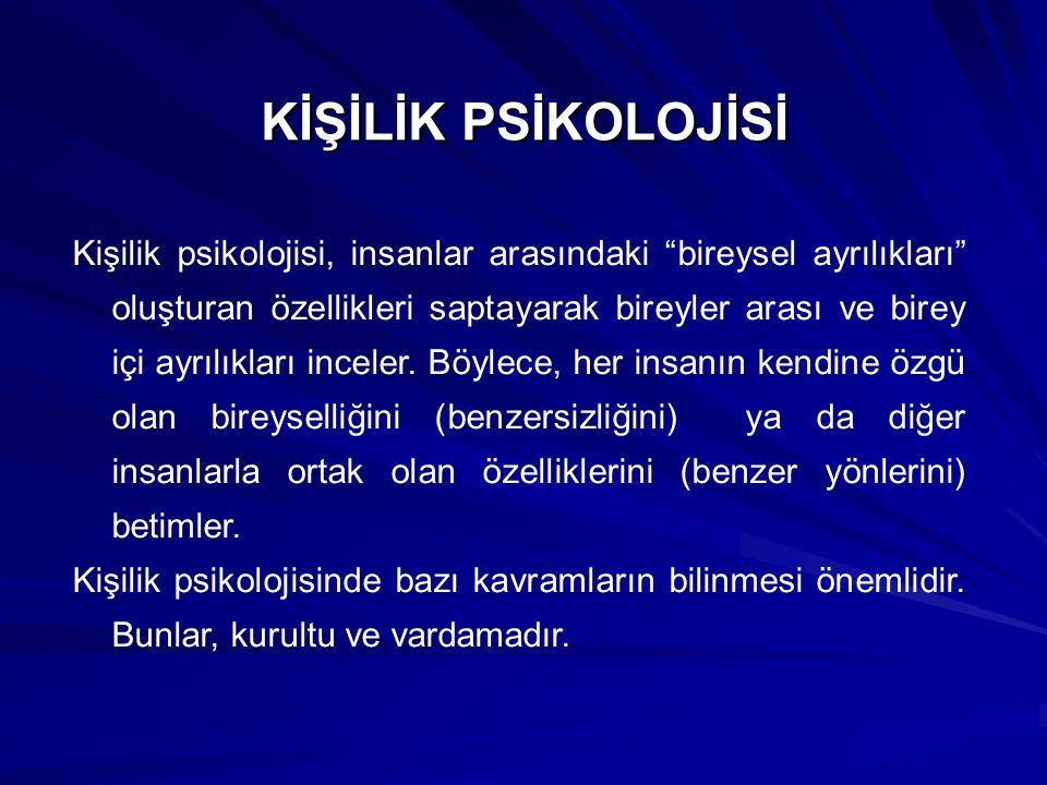 KİŞİLİK PSİKOLOJİSİ