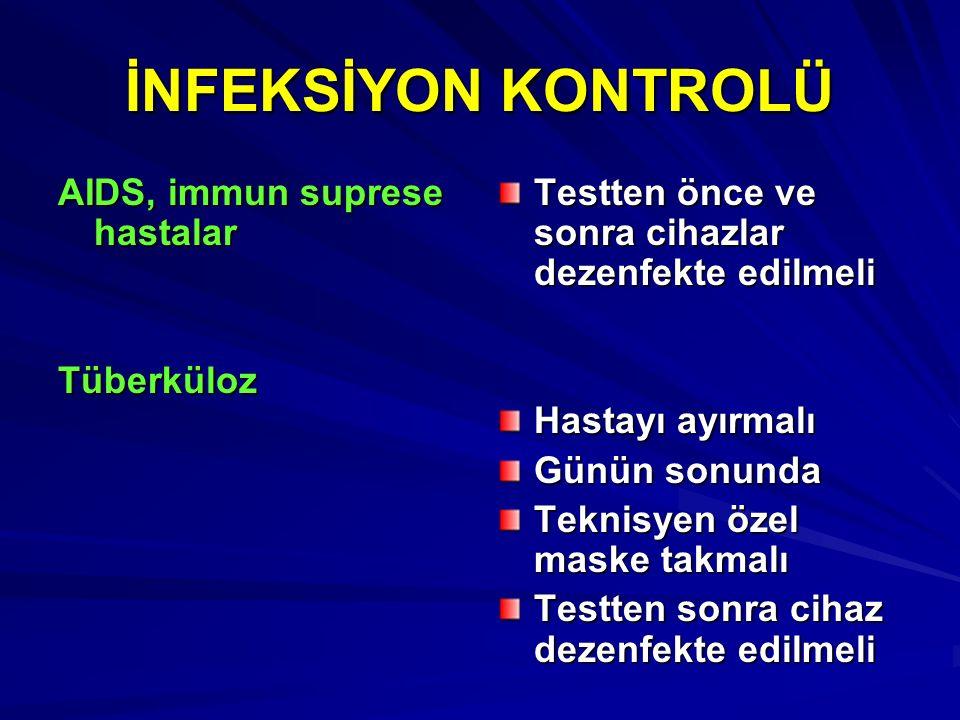 İNFEKSİYON KONTROLÜ AIDS, immun suprese hastalar Tüberküloz