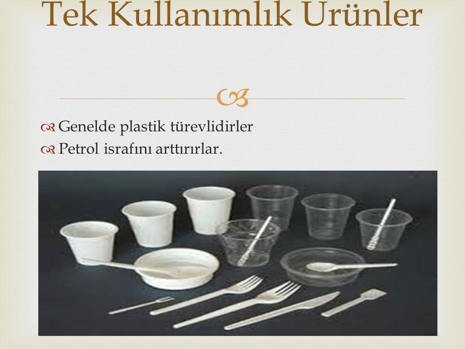 Tek Kullanımlık Ürünler