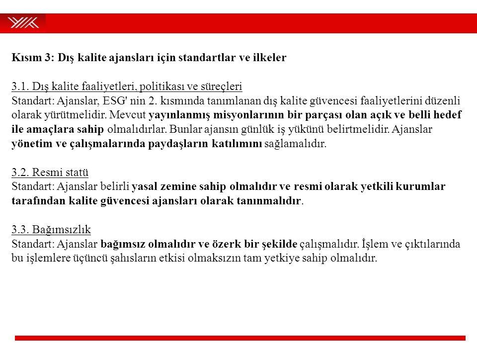 Kısım 3: Dış kalite ajansları için standartlar ve ilkeler