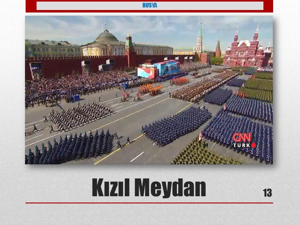 RUSYA Çok fazla yangın olduğu için ve diğer anlmı ise güzel meydan Kızıl Meydan