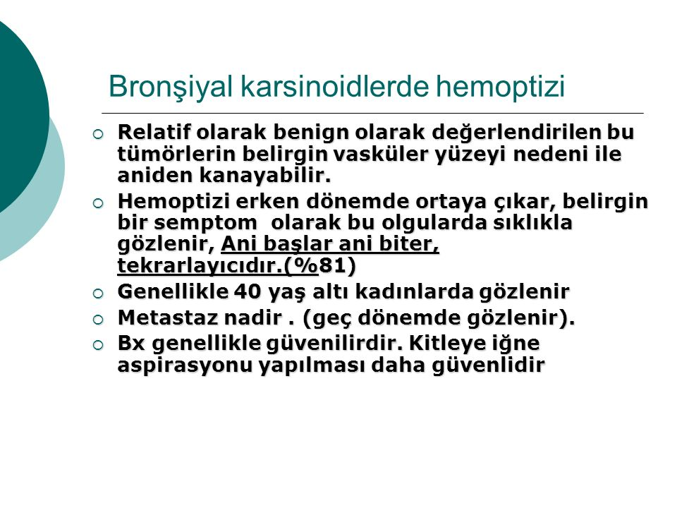 Bronşiyal karsinoidlerde hemoptizi