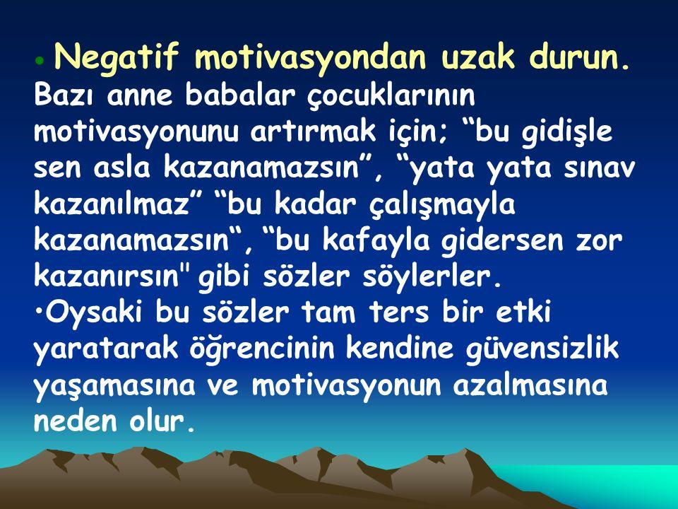 Negatif motivasyondan uzak durun