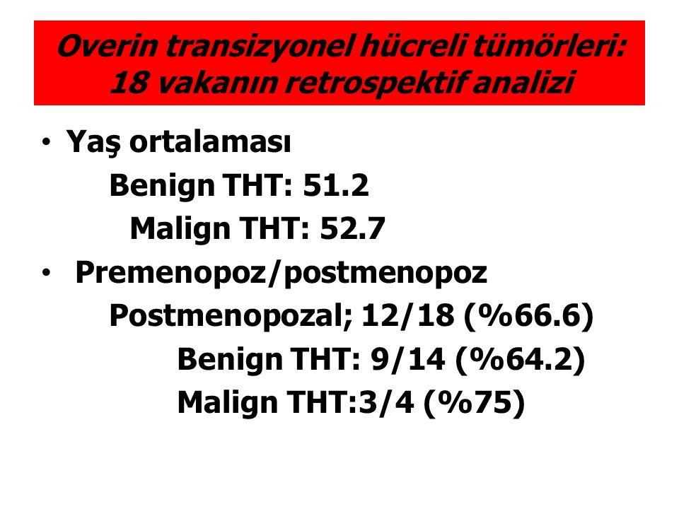 Overin transizyonel hücreli tümörleri: 18 vakanın retrospektif analizi