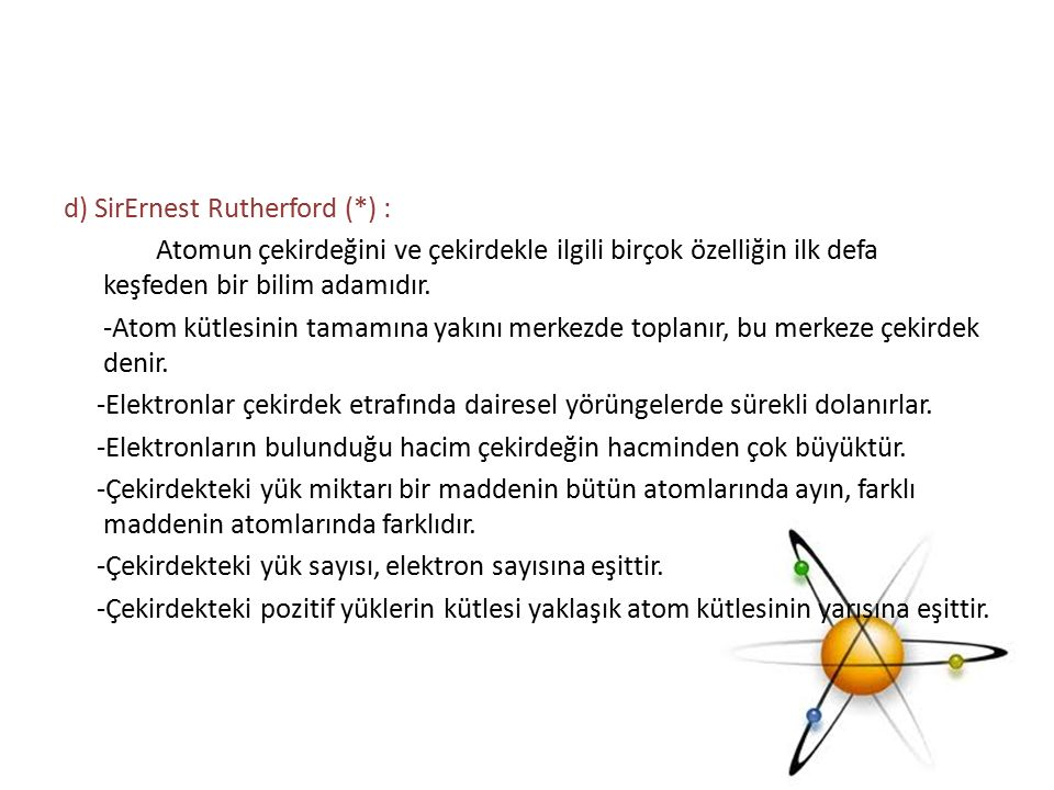 d) SirErnest Rutherford (