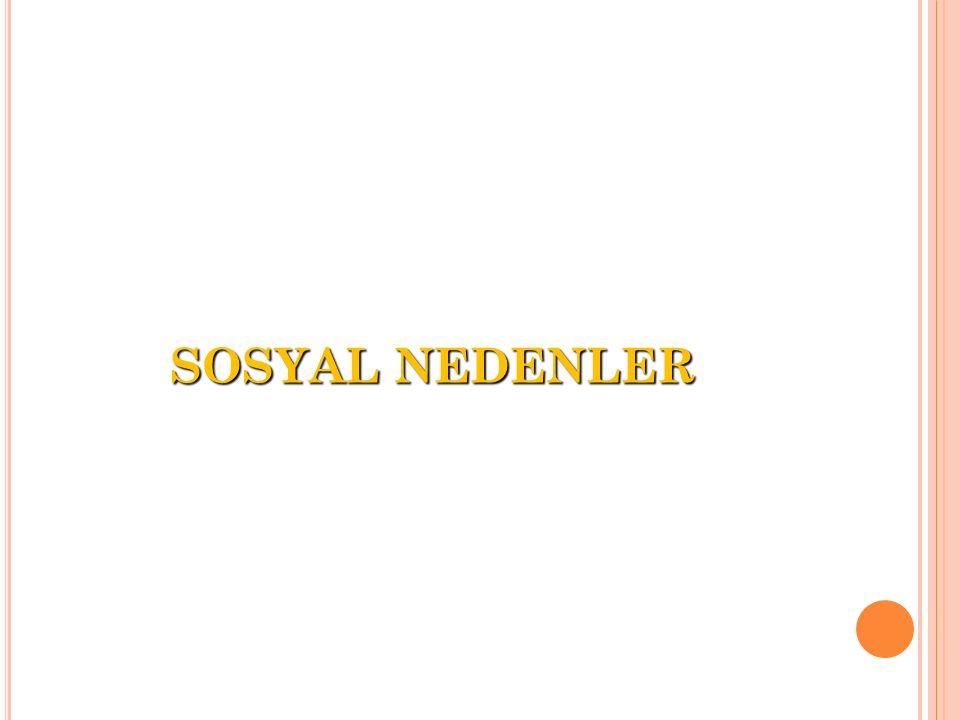 SOSYAL NEDENLER