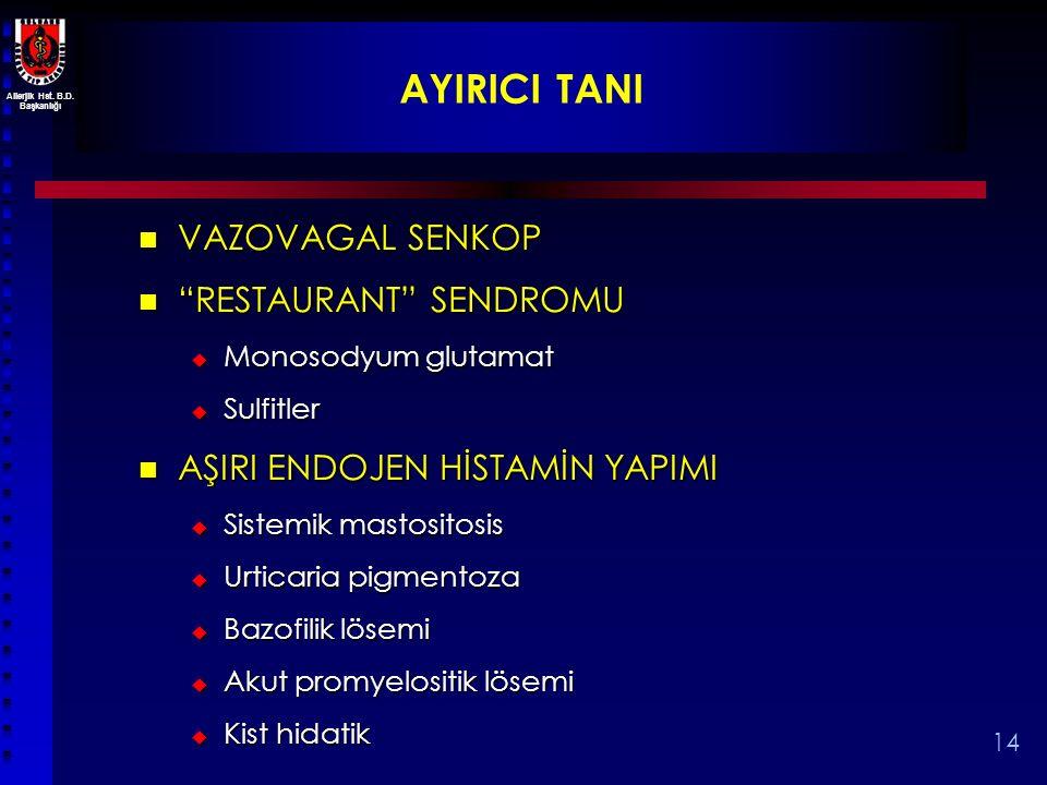 AYIRICI TANI VAZOVAGAL SENKOP RESTAURANT SENDROMU