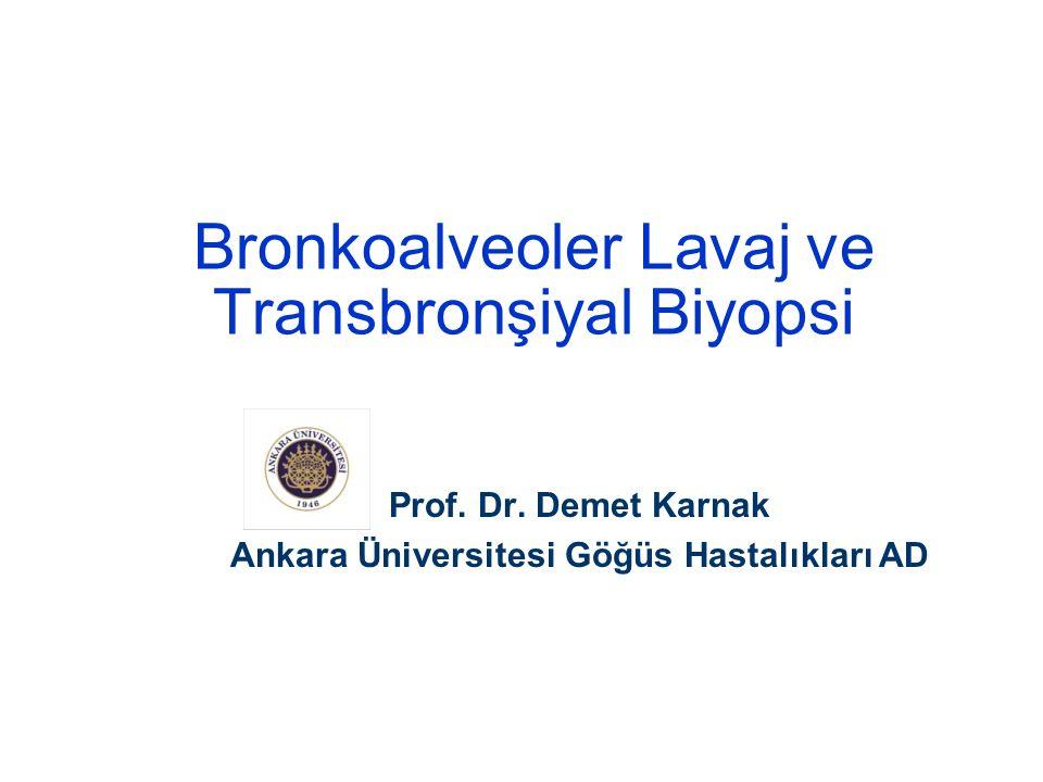 Bronkoalveoler Lavaj ve Transbronşiyal Biyopsi