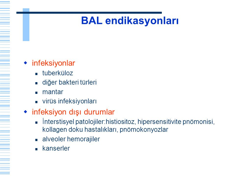 BAL endikasyonları infeksiyonlar infeksiyon dışı durumlar tuberküloz