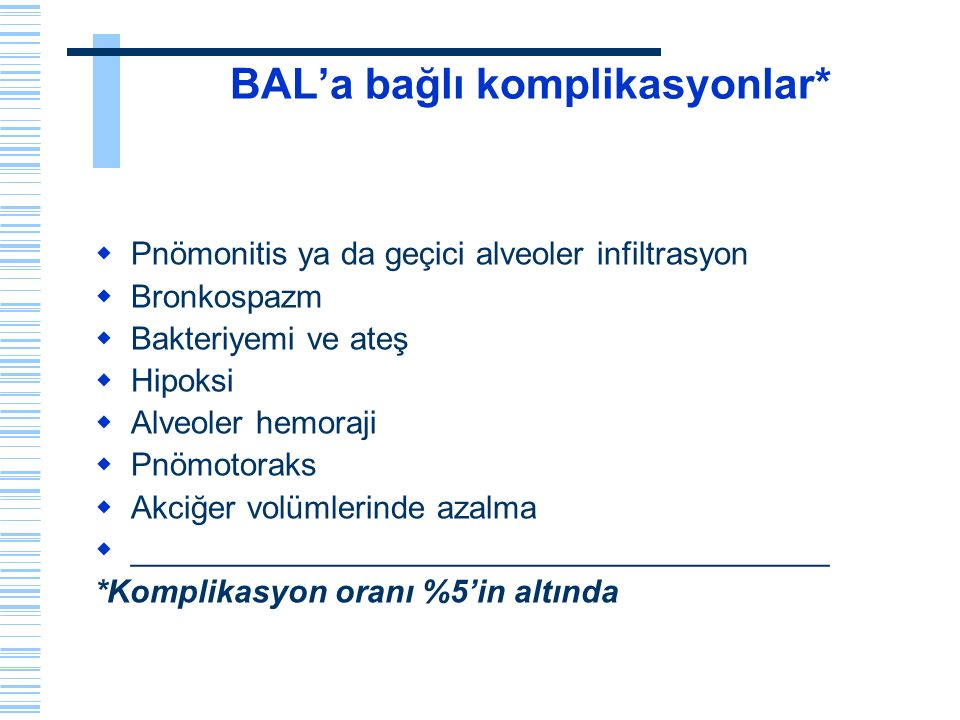 BAL'a bağlı komplikasyonlar*