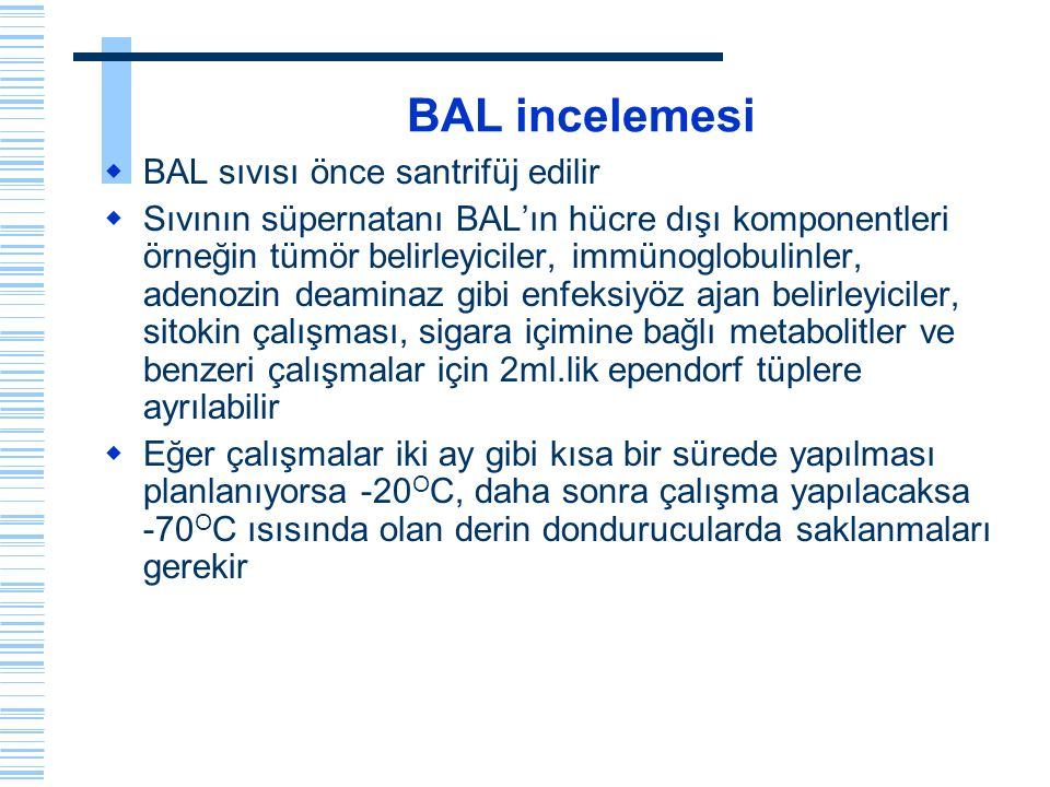 BAL incelemesi BAL sıvısı önce santrifüj edilir