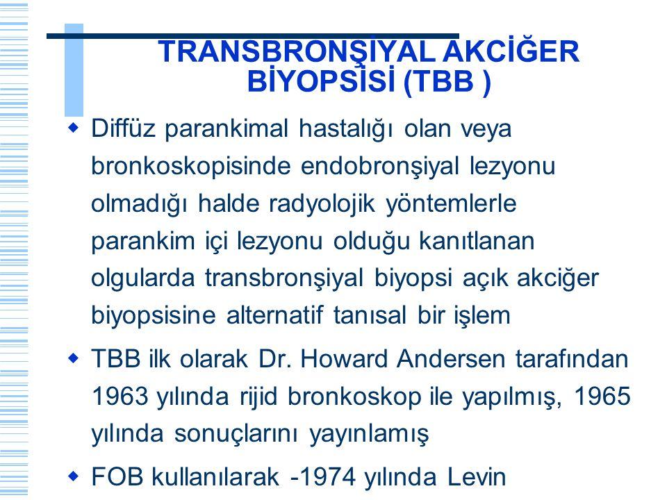 TRANSBRONŞİYAL AKCİĞER BİYOPSİSİ (TBB )