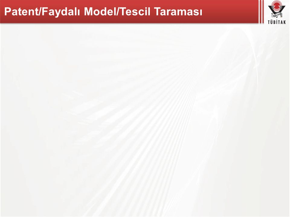Patent/Faydalı Model/Tescil Taraması