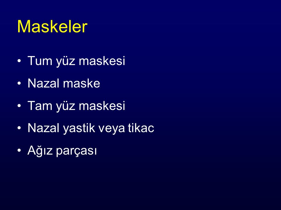 Maskeler Tum yüz maskesi Nazal maske Tam yüz maskesi
