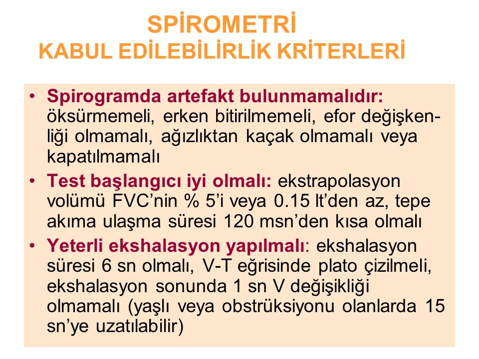 SPİROMETRİ KABUL EDİLEBİLİRLİK KRİTERLERİ