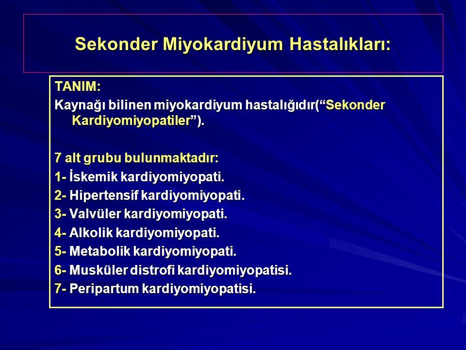 Sekonder Miyokardiyum Hastalıkları: