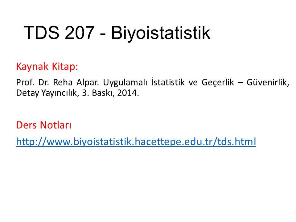 TDS 207 - Biyoistatistik Kaynak Kitap: Ders Notları