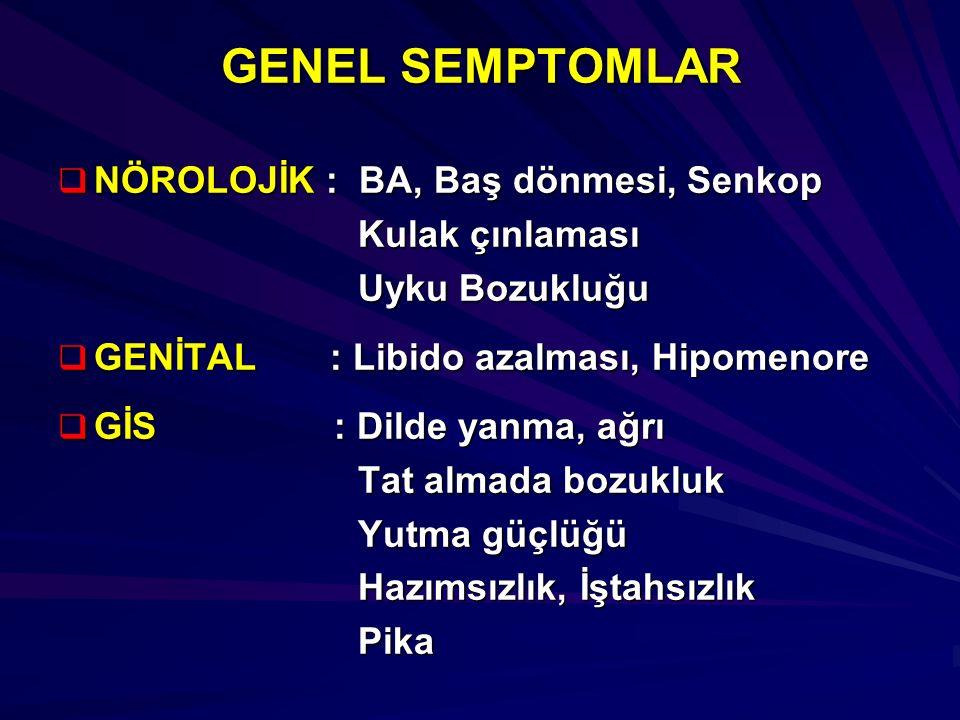 GENEL SEMPTOMLAR NÖROLOJİK : BA, Baş dönmesi, Senkop Kulak çınlaması
