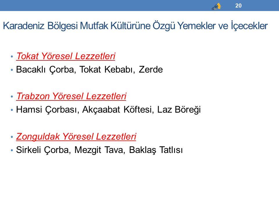 Karadeniz Bölgesi Mutfak Kültürüne Özgü Yemekler ve İçecekler
